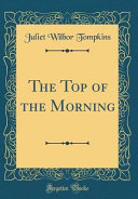 The Top Of The Morning Classic Reprint