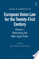European Union Law for the Twenty First Century  Volume 1