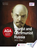 AQA A level History  Tsarist and Communist Russia 1855 1964