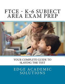 Ftce K 6 Subject Area Exam Prep