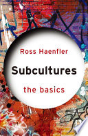 Subcultures  The Basics
