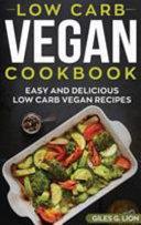 Low Carb Vegan Cookbook