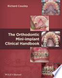The Orthodontic Mini implant Clinical Handbook