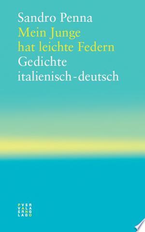 Mein Junge hat leichte Federn: Gedichte Italienisch-Deutsch - ISBN:9783290175078