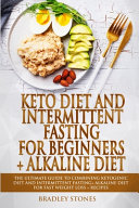 Keto Diet And Intermittent Fasting For Beginners Alkaline Diet