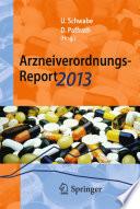 Arzneiverordnungs-Report 2013