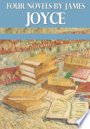 Four Novels by James Joyce