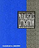 Paralegal s Litigation Handbook