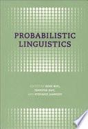 Probabilistic Linguistics