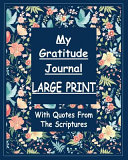 My Gratitude Journal Large Print With Quotes From The Scriptures