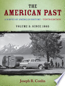 The American Past  A Survey of American History  Volume II  Since 1865