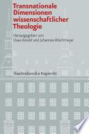 Transnationale Dimensionen wissenschaftlicher Theologie