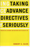 Taking Advance Directives Seriously