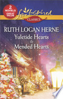 Yuletide Hearts   Mended Hearts