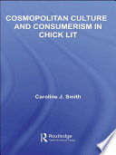 Cosmopolitan Culture and Consumerism in Chick Lit