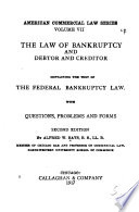 The Law of Bankruptcy  and Debtor and Creditor