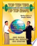 Top Ten Tips For Tip Top Shape