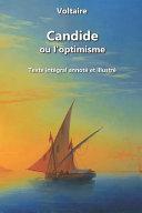 Candide ou l'optimisme (annoté et illustré)