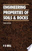 Engineering Properties Of Soils And Rocks book