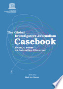 The Global Investigative Journalism Casebook