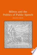 Milton and the Politics of Public Speech