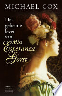 Het Geheime Leven Van Esperanta Gorst