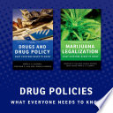 Drug Policy  What Everyone Needs to Know