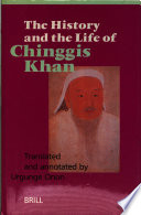 The History and the Life of Chinggis Khan