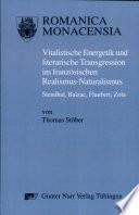 Vitalistische Energetik und literarische Transgression im französischen Realismus-Naturalismus