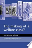 the making of a welfare class