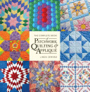 The Complete Book of Patchwork  Quilting   Appliqu