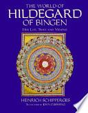 The World of Hildegard of Bingen