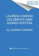 Lauren Conrad Celebrate Autographed   Signed Book