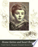 Home Fairies and Heart Flowers