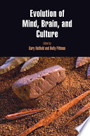 Evolution Of Mind Brain And Culture