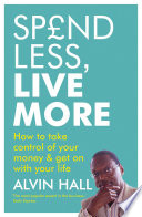 Spend Less  Live More