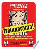 Seventeen Presents     Traumarama