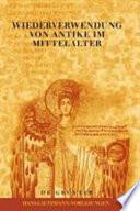 Wiederverwendung von Antike im Mittelalter