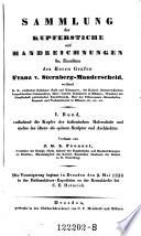 enthaltend die Kupfer der italienischen Malerschule und mehre der ältern als spätern Sculptur und Architektur : Die Versteigerung beginnt in Dresden den 9. Mai 1836 in der Rathsauktions-Expedition an der Kreuzkirche bei C. E. Heinrich