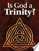 Is God a Trinity