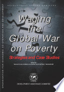 Development Centre Seminars Waging the Global War on Poverty Strategies and Case Studies