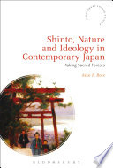 Shinto  Nature and Ideology in Contemporary Japan