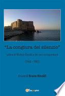 La congiura del silenzio   Lettere di Michele Rinaldi e dei suoi corrispondenti  1960 1985