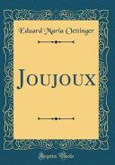 Joujoux (Classic Reprint)