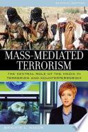 Mass Mediated Terrorism