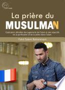 La Pri Re Du Musulman