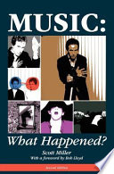 Music: What Happened? : popular music--1957 to 2009--via countdown song lists,...