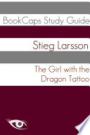The Girl With the Dragon Tattoo  Book One of the Millennium Series  Study Guide