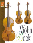 The Violin Book Finest Violins And Bows From Makers Of