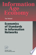 Economics of Standards in Information Networks Book PDF